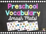 Preschool Vocabulary Smash Mats