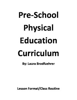 Preschool physical education/APE curriculum
