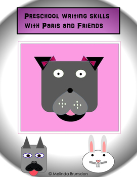 Preschool writing skills with Paris and friends