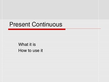 Present Continuous Tense: Grammar for ESL Students