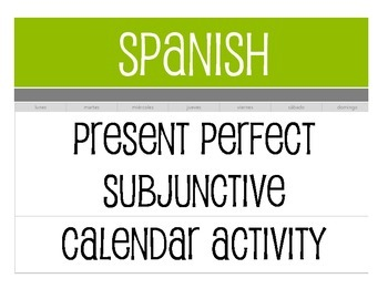 Spanish Present Perfect Subjunctive Calendar Activity