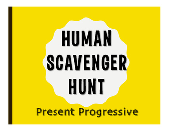 Spanish Present Progressive Human Scavenger Hunt