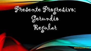 Present Progressive Tense / Gerundio