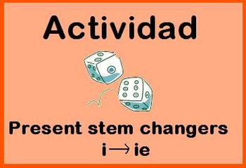Spanish Activity: Present Stem Changers: 'i' to 'ie'