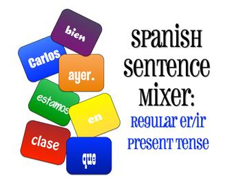 Spanish Present Tense Regular ER and IR Sentence Mixer