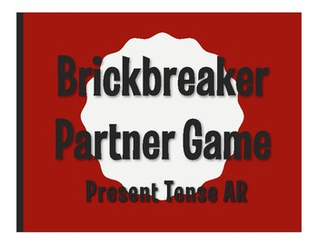 Spanish Present Tense Regular AR Brickbreaker Partner Game