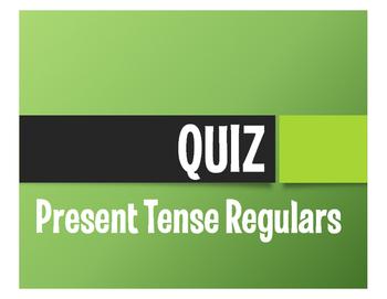 Spanish Regular Present Tense Quiz