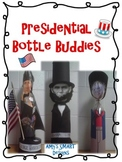 President Bio Bottle Buddies