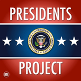 PRESIDENTS PROJECT: Summarize the Life and Biography of a