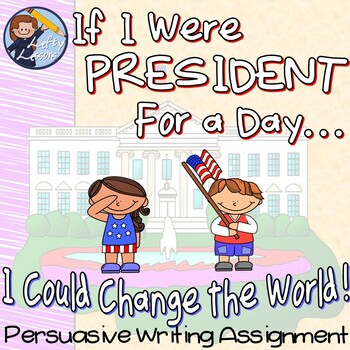President For a Day-Transition Words Writing Assignment Booklet