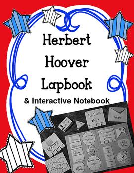 President Herbert Hoover Lapbook and Interactive Notebook