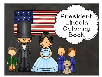 President Lincoln and Family Coloring Book