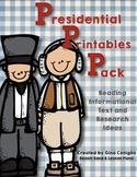 Presidential Printables Pack: Informational Text and Resea
