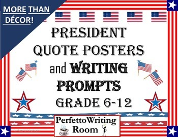 President Posters and Writing Prompts for Grades 6, 7, 8,