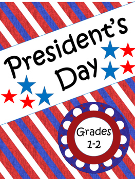 President's Day For 1st and 2nd Grade