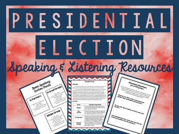 Presidential Election 2016 - Speaking and Listening Activities