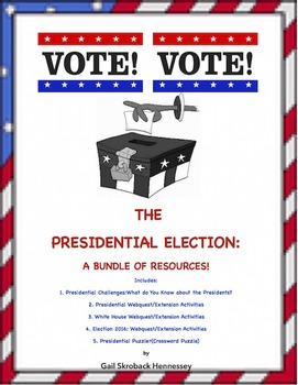 Presidential Election: A BUNDLE of Resources!