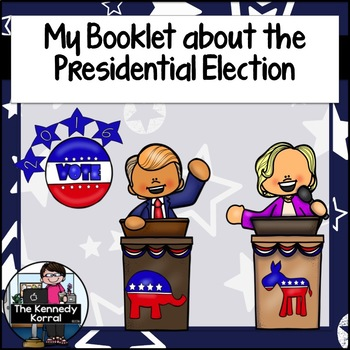 2016 Presidential Election Booklet - Hillary Clinton and D