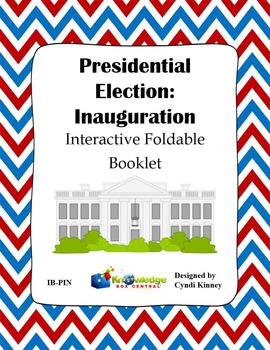 Presidential Election Process:  Inauguration Interactive F
