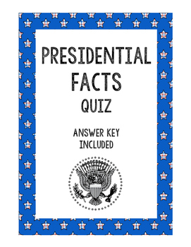 Presidential Facts Quiz