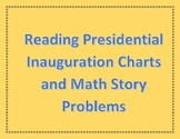 Presidential Inauguration Charts and Math Story Problems