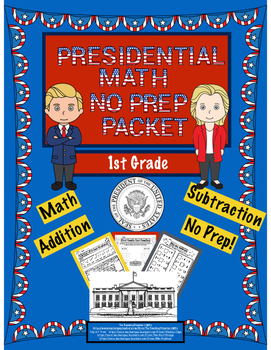 Presidential Math No Prep Packet