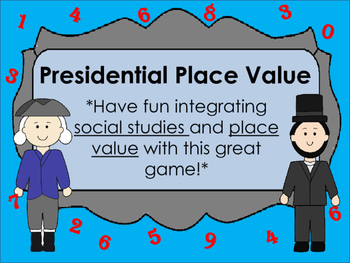Presidential Place Value