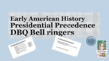 Presidential Precedence DBQ Bell Ringers