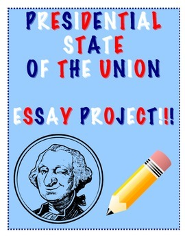 Presidential State of the Union Essay Project with Graphic