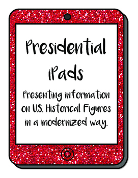 Presidential iPads - Historical Figures Creative Writing a