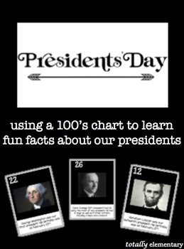 Presidents' Day 100's Chart Activity Fun Presidential Fact