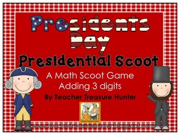 President's Day 3 Digit Addition Scoot game *math *holiday