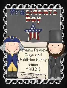 President's Day Freebie (Morning Review Page & Addition Mo