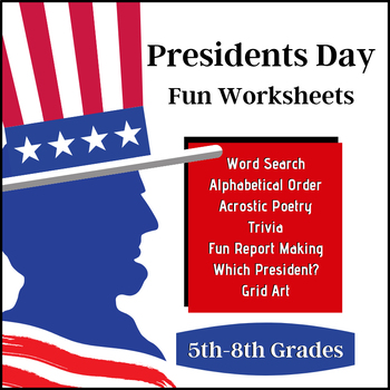 Presidents Day Fun! (5th-12th)