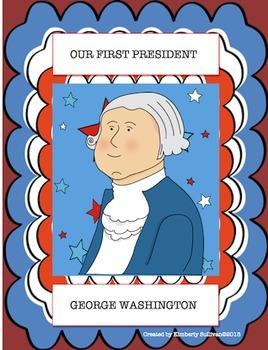 President's Day George Washington Literacy Packet + Game P