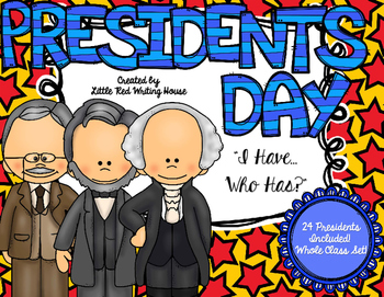 "Presidents' Day ""I Have, Who Has"" {Game}"