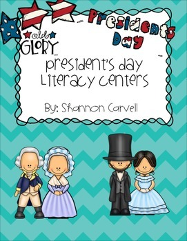 Presidents Day Literacy Centers