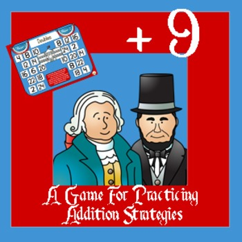 Presidents Day Math - Adding Nine / Plus 9 Addition Strate