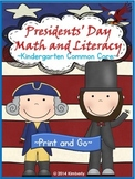 Presidents' Day Math and Literacy (Print & Go-Common Core