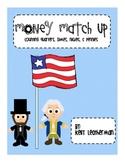 President's Day Money Match Up