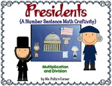Presidents' Day: Multiplication and Division