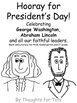 President's Day Packet, Math and Literacy for PreK and Kin