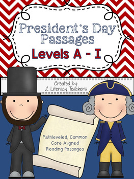 President's Day: CCSS Aligned Leveled Reading Passages and