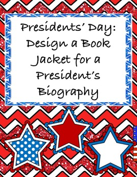 Presidents Day Project - Create a Book Jacket of a Preside