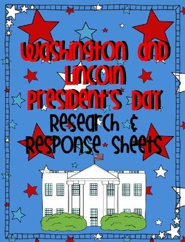President's Day Research and Response Sheets {Washington &