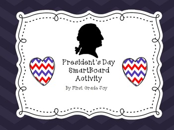 President's Day SmartBoard Lesson & Activities