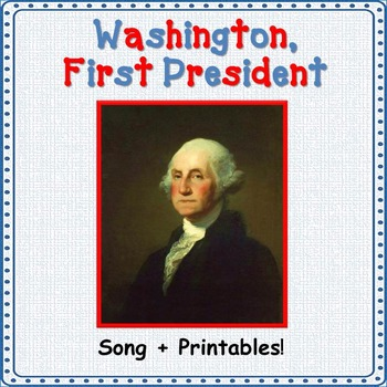 Presidents' Day Song/George Washington Song: mp3, Lyrics S