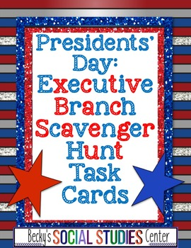 Presidents' Day Task Cards: The Executive Branch of the Co