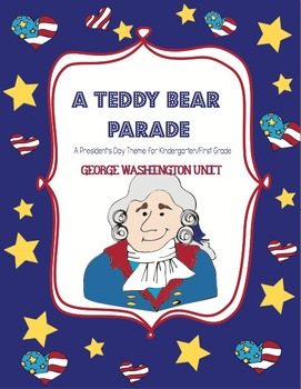 President's Day Unit  - George Washington