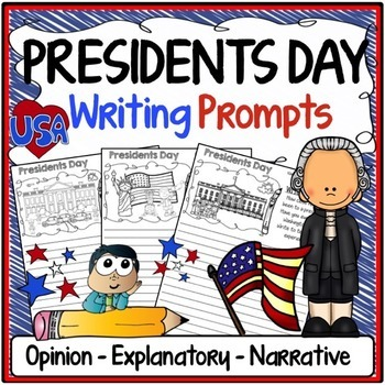 Presidents Day Writing Prompts {Narrative, Informative & O